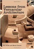 Lessons from Vernacular Architecture: Achieving Climatic Buildings by Studying the Past